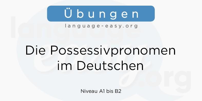 Possessivpronomen Übungen